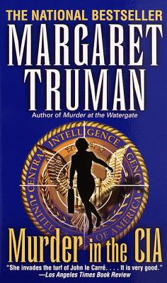 Murder in the CIA By Truman, Margaret